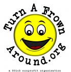 Turn-A-Frown Around Foundation, Inc. - charity reviews, charity ratings, best charities, best nonprofits, search nonprofits
