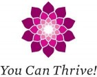 You Can Thrive! Foundation - charity reviews, charity ratings, best charities, best nonprofits, search nonprofits