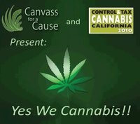 Canvass for a Cause's Yes we Cannabis event is designed to raise awareness about Prop 19 in CA