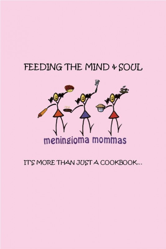 100% of Cookbook sales support Meningioma Mommas. Survivors & caregivers provided recipes.