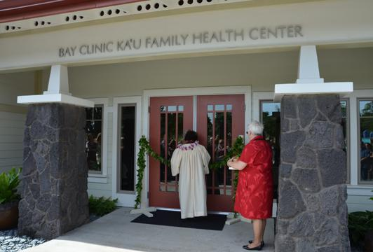 Grand Opening of the Ka'u Family Health and Dental Center