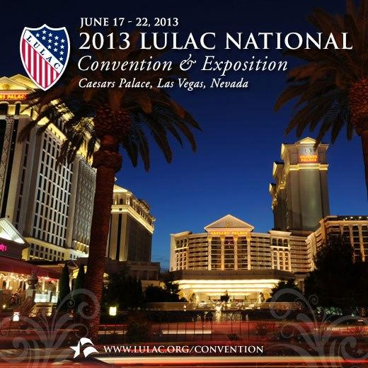 2013 LULAC National Convention