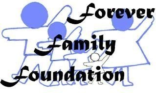 Forever Family Foundation Inc