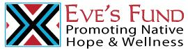 EVE-S FUND FOR NATIVE AMERICAN HEALTH INITIATIVES Logo