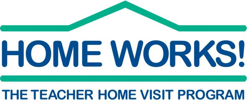 HOME WORKS! The Teacher Home Visit Program Logo