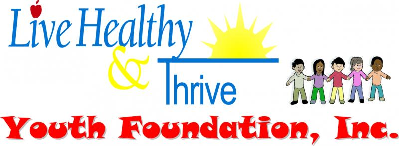 Live Healthy and Thrive Youth Foundation Inc Logo