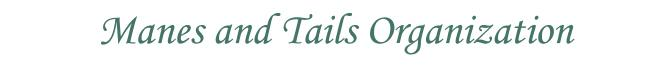 Manes And Tails Organization A NJ Nonprofit Corporation Logo