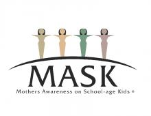 MASK (Mothers Awareness on School-age Kids)
